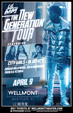 Lil Baby - The New Generation Tour - - The Wellmont Theater