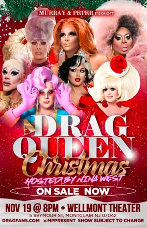 A Drag Queen Christmas 2020 Lineup A Drag Queen Christmas   The Naughty Tour     The Wellmont Theater